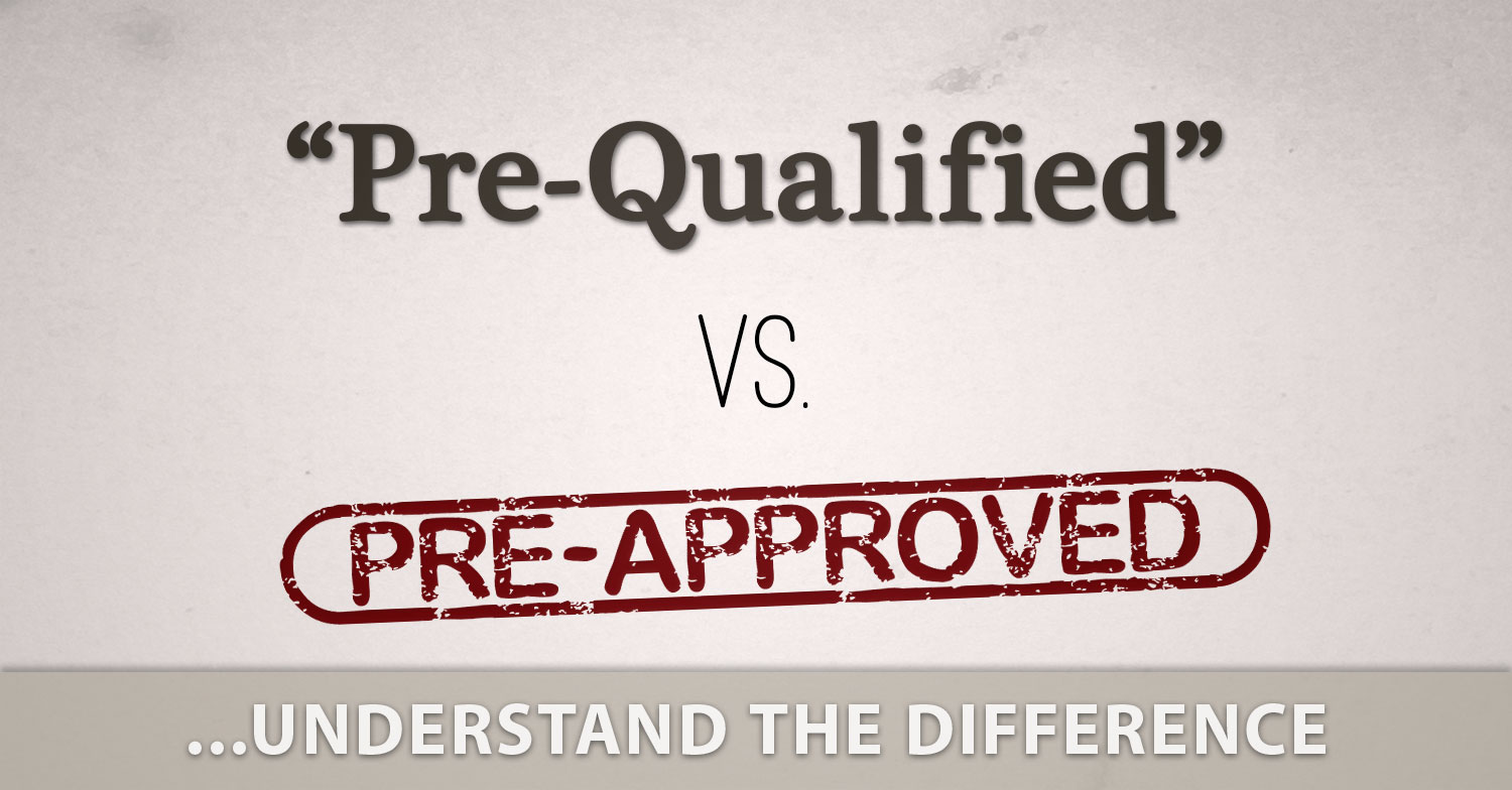 Pre-Qualified Vs Pre-Approved | Omaha NE Home Buyer's Guide